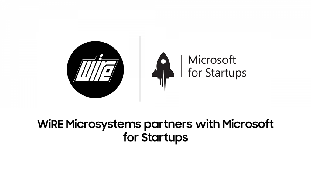 WiRE Microsystems partners with Microsoft for Startups